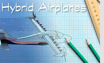 Hybrid Airplanes: Moving From Drawing Board to Flight Line